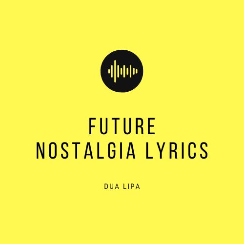 future nostalgia lyrics