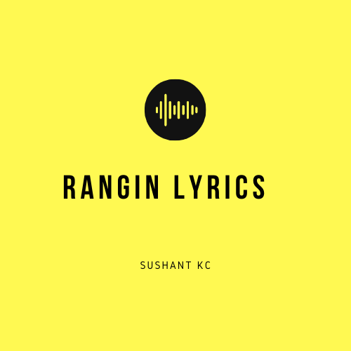 Rangin Lyrics
