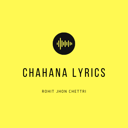Chahana Lyrics